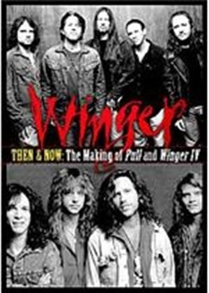 Winger - Then And Now - The Making Of Pull And Winger Iv
