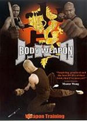 Body Weapon JKD - Weapon Training