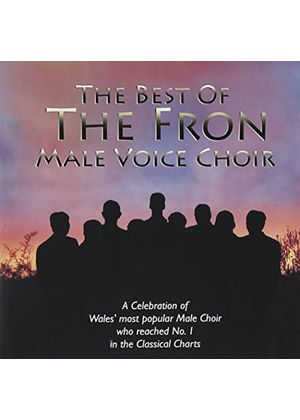 Fron Male Voice Choir (The) - Best Of The Fron Choir, The (Music CD)