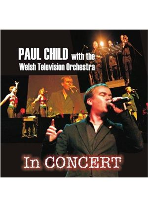 Paul Child - In Concert (Live Recording) (Music CD)