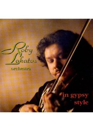 Roby Lakatos Orchestra - In Gypsy Style