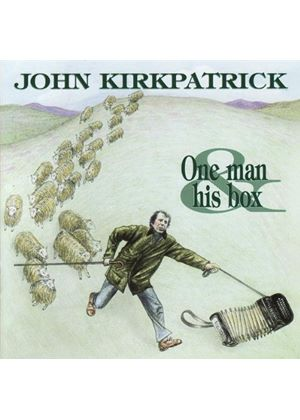 John Kirkpatrick - One Man And His Box