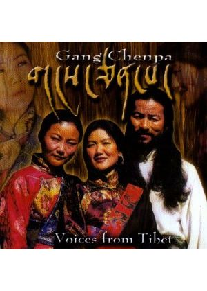 Gang Chenpa - Voices From Tibet