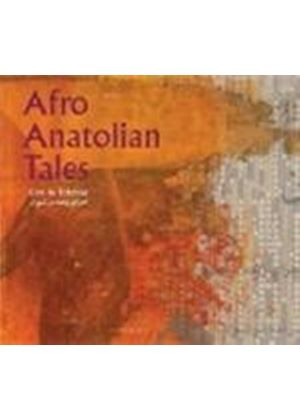 Afro Anatolian Tales - Live In Teheran (Music CD)
