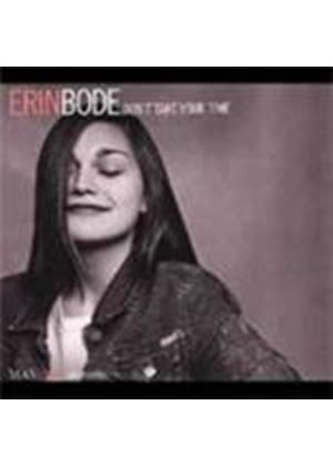 Erin Bode - Don't Take Your Time