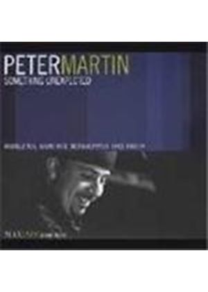 Peter Martin (Jazz) - Something Unexpected