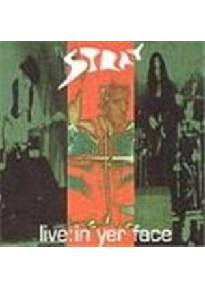 Stray - Live In Yer Face