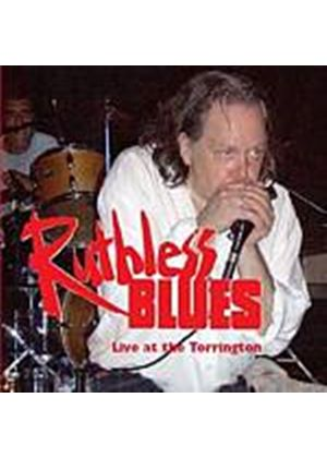 Ruthless Blues - Live At The Torrington (Music CD)