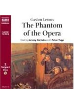 Gaston Leroux - The Phantom Of The Opera (Nicholas, Yapp)