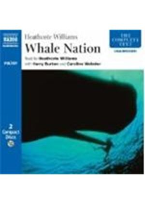 Heathcote Williams - Whale Nation