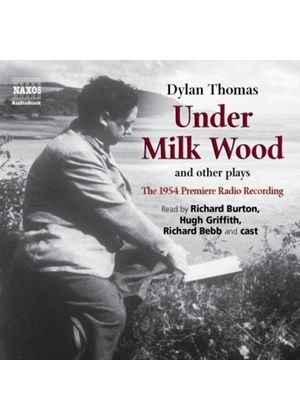 Under Milk Wood And Other Plays [1954 Radio Recording]