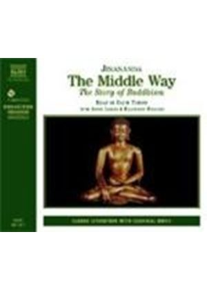David Timson - The Middle Way - Story Of Buddhism