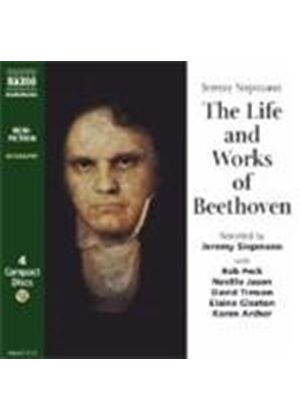 Jeremy Siepmann - The Life And Works Of Beethoven
