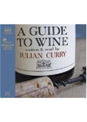 Julian Curry - A Guide To Wine (Curry)