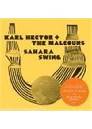 Karl Hector And The Malcouns - Sahara Swing