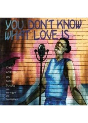 Sabina Sciubba & Chris Anderson - You Don't Know What Love Is