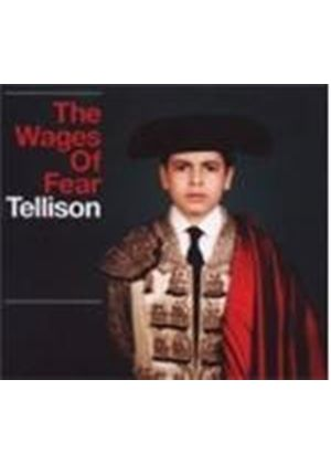 Tellison - Wages Of Fear (Music CD)