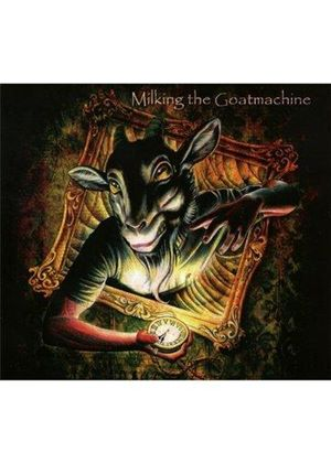 Milking the Goat Machine - Clockwork Udder (Music CD)