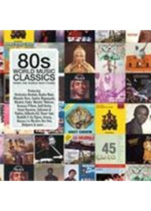 Various Artists - 80s World Music Classics (When The World Was Young) (Music CD)