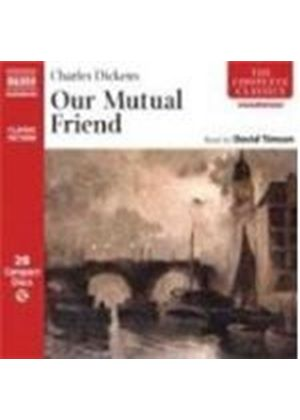 Charles Dickens - Our Mutual Friend [Unabridged 28CD Set] (Timson)