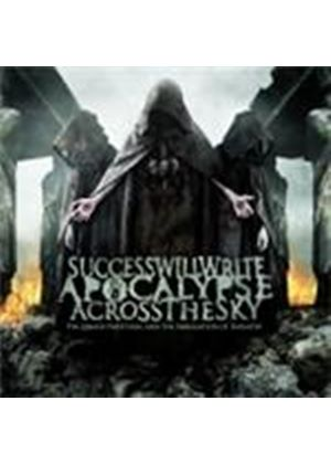 Success Will Write Apocalypse Across The Sky - Grand Partition and the Abrogation of Idolatry, The (Music CD)