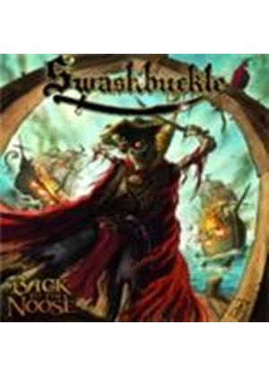 Swashbuckle - Back To The Noose (Music CD)