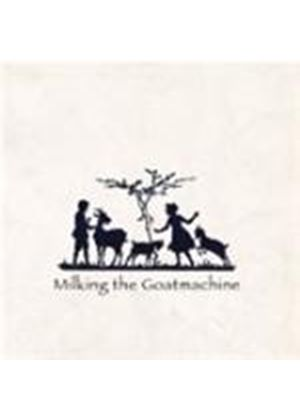 Milking The Goat Machine - Back From The Goats (Music CD)