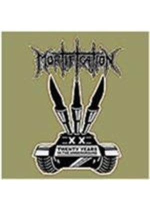 Mortification - 20 Years In The Underground (Music CD)
