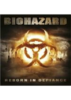Biohazard - Reborn In Defiance (Music CD)