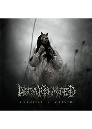 Decapitated - Carnival Is Forever (Music CD)