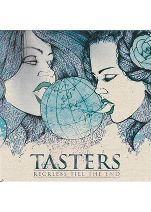 Tasters - Reckless 'Til The End (Music CD)