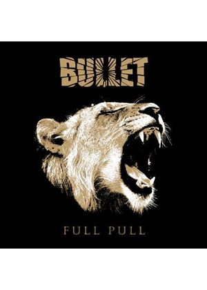 Bullet - Full Pull (Music CD)