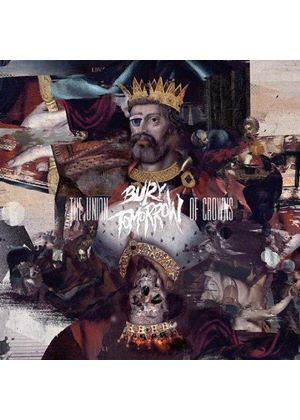 Bury Tomorrow - Union of Crowns (Music CD)