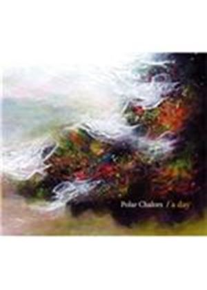 Polar Chalors - Day (Music CD)