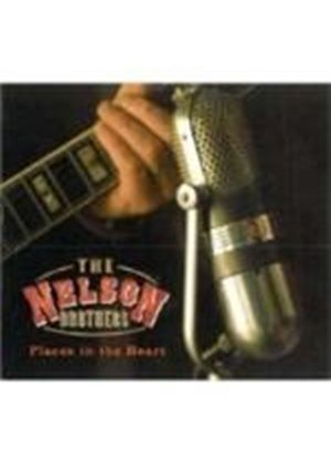 Nelson Brothers - Places In The Heart (Music CD)