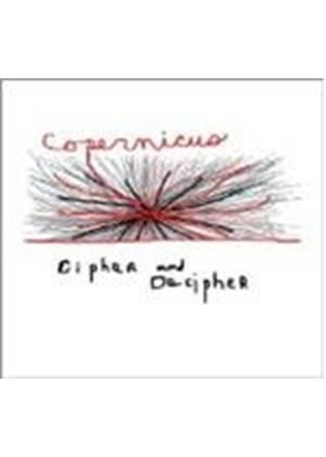 Copernicus - Cipher And Decipher (Music CD)