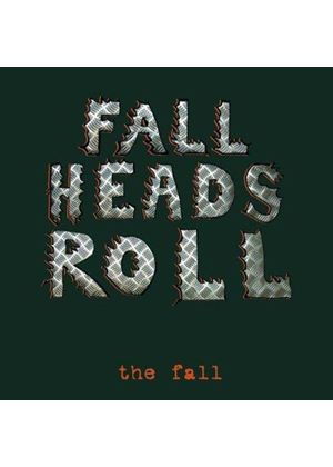 Fall (The) - Fall Heads Roll (Music CD)