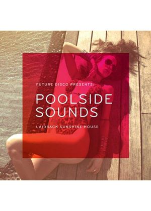 Various Artists - Future Disco Presents (Poolside Sounds) (Music CD)