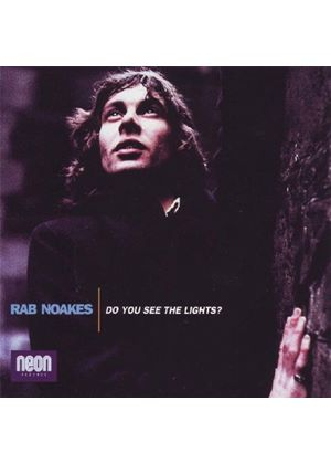 Rab Noakes - Do You See The Lights (Music CD)