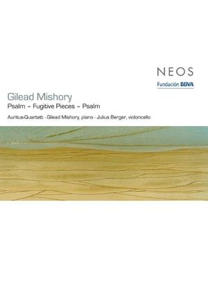 Gilead Mishory: Psalm; Fugitive Pieces; Psalm (Music CD)