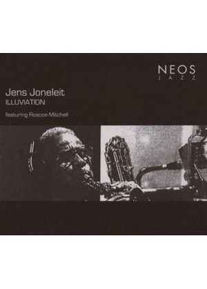 Jens Joneleit - Illuviation + Roscoe Mitchell