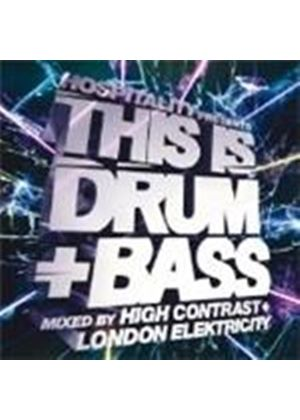 Various Artists - This Is Drum 'n' Bass (Mixed By High Contrast And London Elektrcity) (Music CD)
