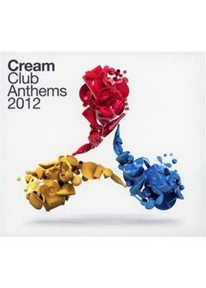 Various Artists - Cream Club Anthems 2012 (Music CD)