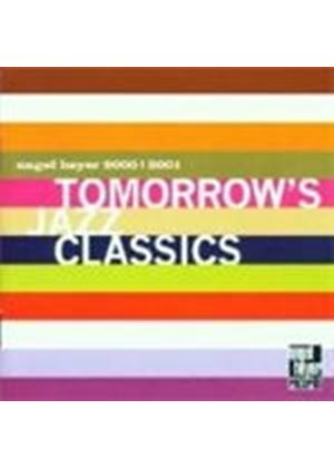 Various Artists - Tomorrow's Jazz Classics 2000-2001