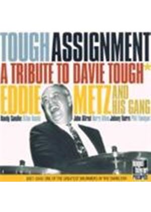 Eddie Metz & His Gang - Tough Assignment (A Tribute To Davie Tough)