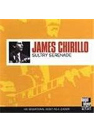 James Chirillo - Sultry Serenade