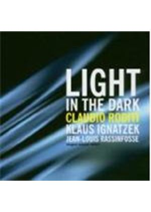 Claudio Riditi & Klaus Ignatzek/Jean-Louis Rassinfosse - Light In The Dark