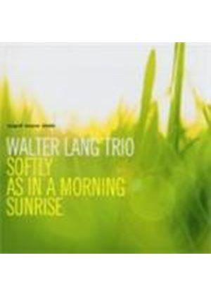 Walter Lang - Softly As In A Morning Sunrise