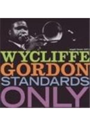 Wycliffe Gordon - Standards Only