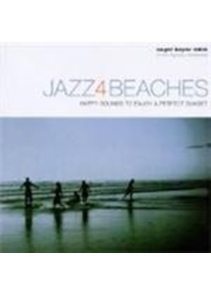Various Artists - Jazz 4 Beaches (Happy Sounds To Enjoy A Perfect Sunset)